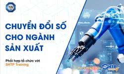 Hội thảo trực tuyến Chuyển đổi số cho ngành sản xuất